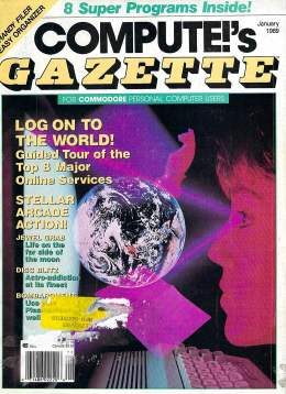 Compute Gazette - Issue 67 - January 1989 - Online Services - Arcade - Commodore VIC-20 64 128 Amiga
