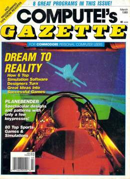 Compute Gazette - Issue 69 - March 1989 - Simulation Software - FLight Commodore VIC-20 64 128 Amiga