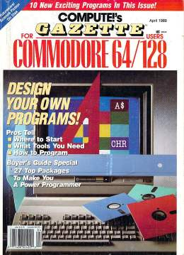 Compute Gazette - Issue 70 - April 1989 - Program Design Commodore 64 128