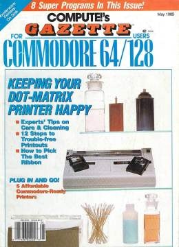 Compute Gazette - Issue 71 - May 1989 - Dot Matrix Printer Maintenance Cleaning Commodore 64 128