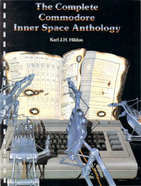 The Complete Commodore Inner Space Anthology