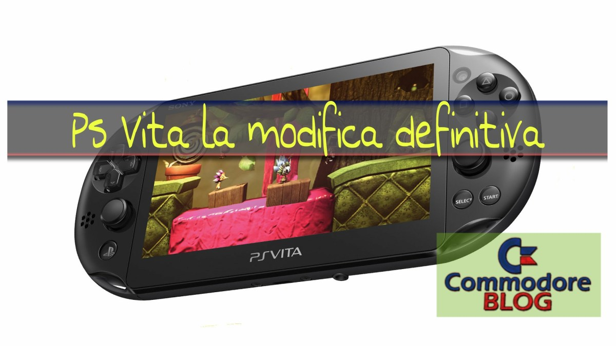 PS Vita modifica definitiva 3.60 3.65 e 3.68