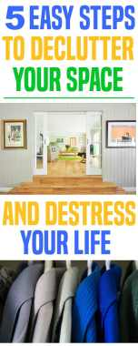 5 Simple Steps to Unclutter Your Space and De-Stress Your Life