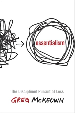 Essentialism - filtering out all but what's essential to you