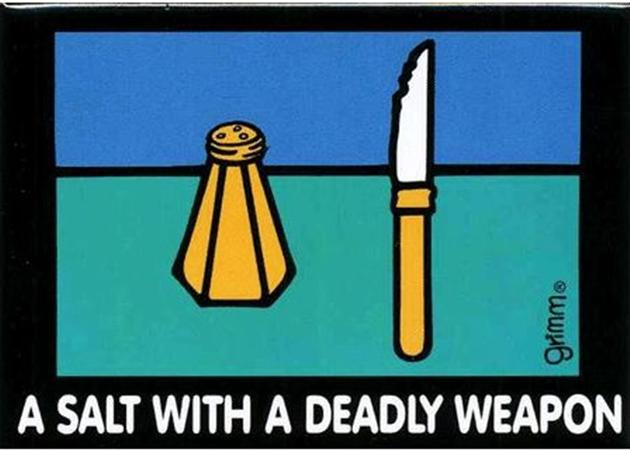 A Salt With A Deadly Weapon