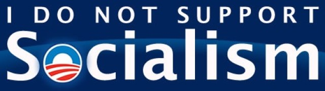 I Do Not Support Socialism