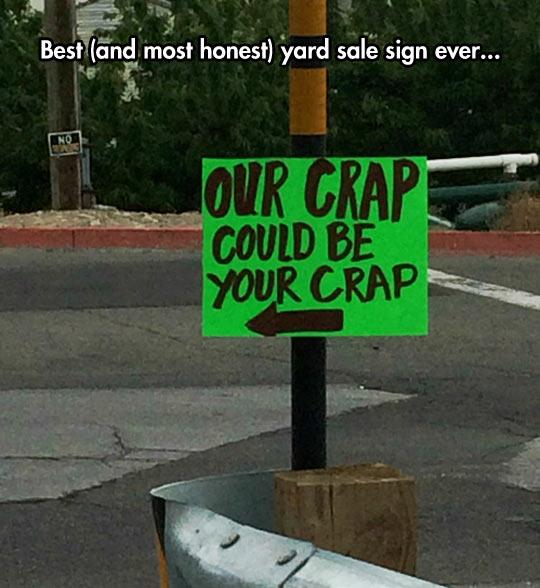 Most Honest Yard Sale Sign