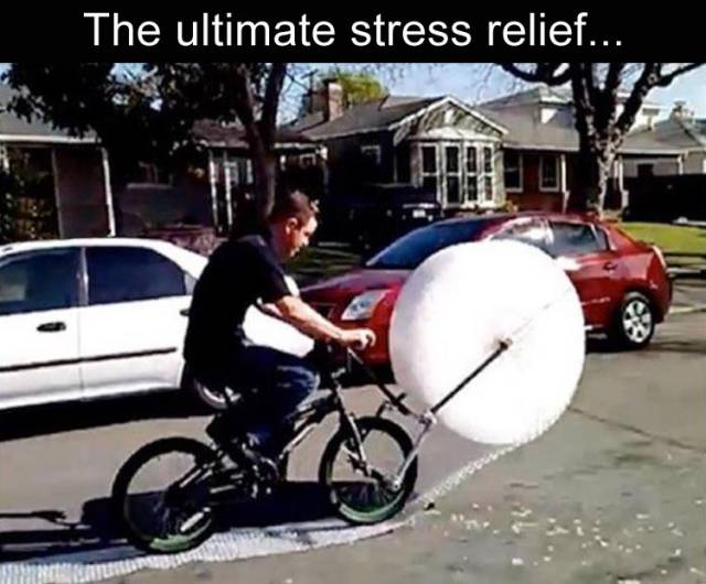 The Ultimate Stress Relief - Bubble wrap and a bike