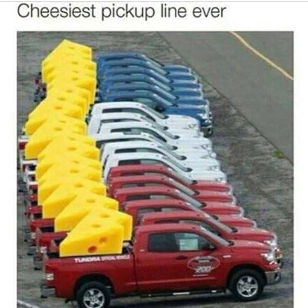 Picture Of The Day: Cheesy Pickup Line