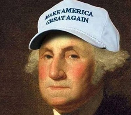 George Washington Wearing A Make America Great Cap