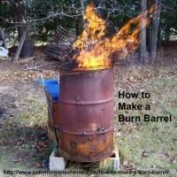 How to Make a Burn Barrel  Burn Trash Safely | Self ...