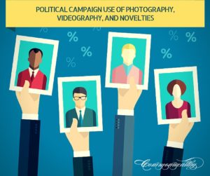 Political Campaign Use of Photography, Videography, and Novelties (1)