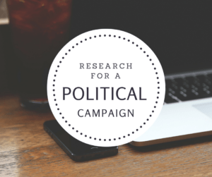 Research for a Political Campaign