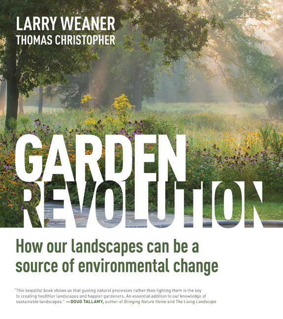 Garden Revolution by Weaner and Christopher