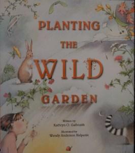 Planting the Wild Garden