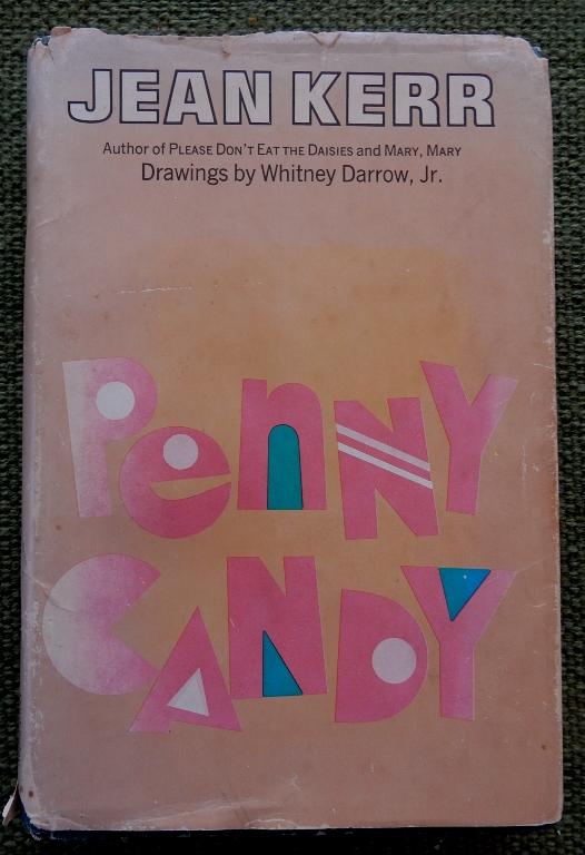 Penny Candy by Jean Kerr