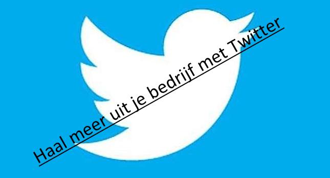 Twitter voor je bedrijf