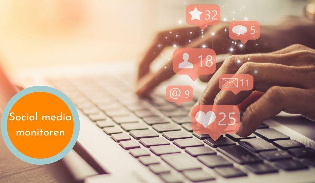 Social media monitoren: Waarom dit handig is als ondernemer en hoe
