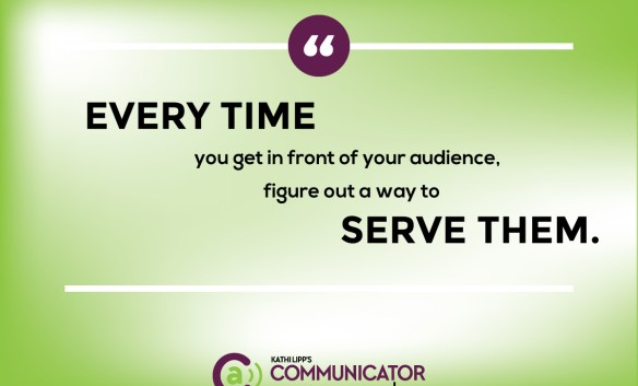 Serve Your Audience