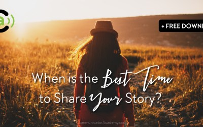 When is the Best Time to Tell Your Story? (+ A Free Download)