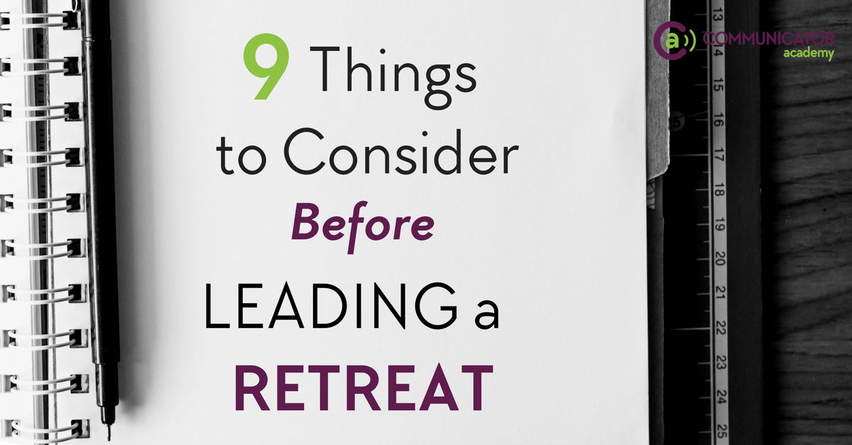 9 Things to Consider Before Leading a Retreat