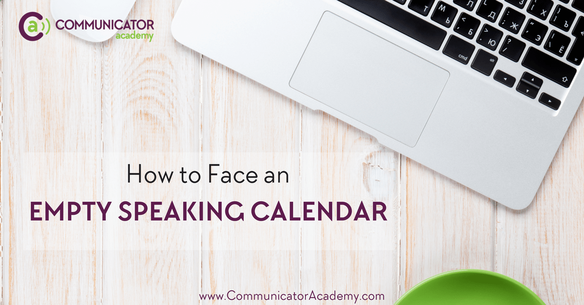 How to Face an Empty Speaking Calendar