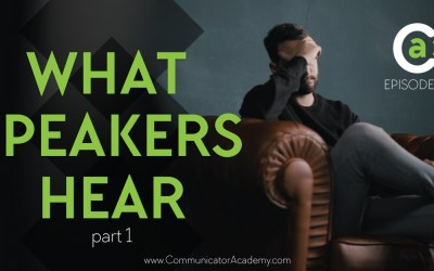 Eps #156 What Speakers Hear {negative speaking interactions} and How to Handle it