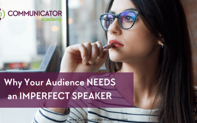 Why Your Audience Needs an Imperfect Speaker