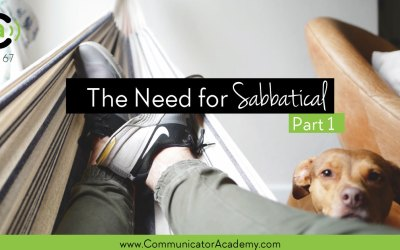 Eps 67 The Need for Sabbatical, Part 1