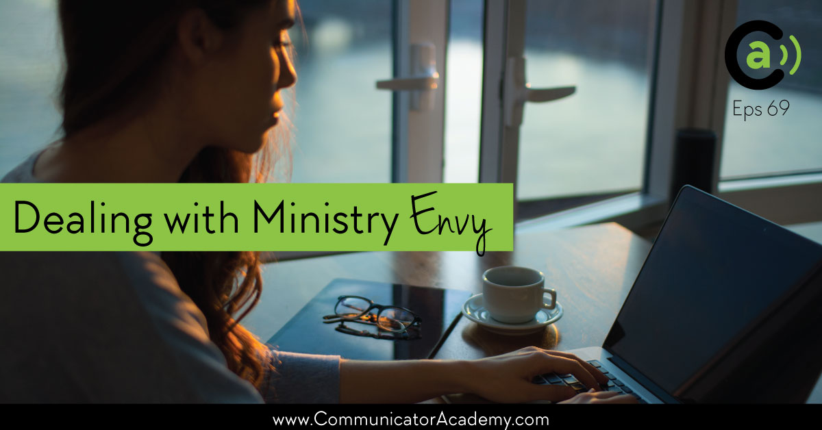 Eps #69: How to Deal with Ministry Envy