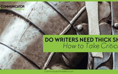Do Writers Need Thick Skin? How to Take Criticism