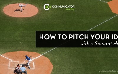 How to Pitch Your Idea with a Servant Heart