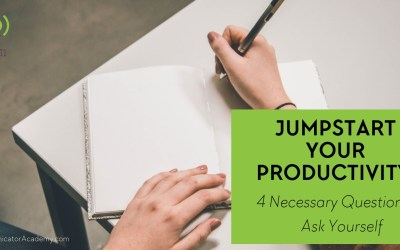 Eps. #111: Jumpstart Your Productivity: 4 Necessary Questions to Ask Yourself