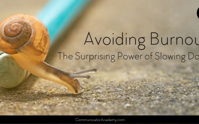 Avoiding Burnout: The Surprising Power of Slowing Down