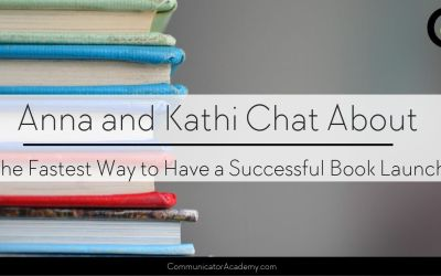 Anna and Kathi Chat About The Fastest Way to Have a Successful Book Launch