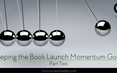 182 Keeping the Book Launch Momentum Going Part Two