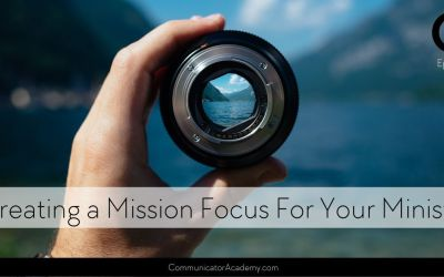 #191 Creating a Mission Focus for Your Ministry