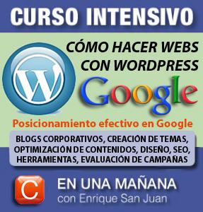 Curso-como hacer webs con wordpress y posicionar bien en google-community internet social-media-enrique-san-juan-barcelona