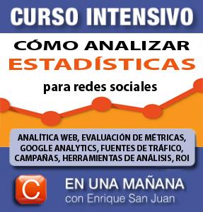 Curso profesional-como interpretar estadisticas en-sociales-social-media-curso-profesional-con-enrique-san-juan-community-manager-barcelona