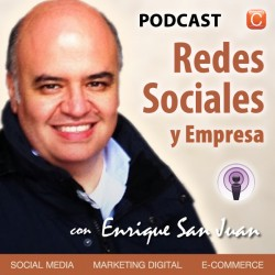 enrique san juan redes sociales y empresa podcast
