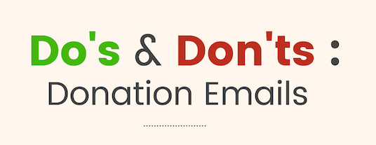 [Infographic] Donation Emails: The Do's and Don'ts