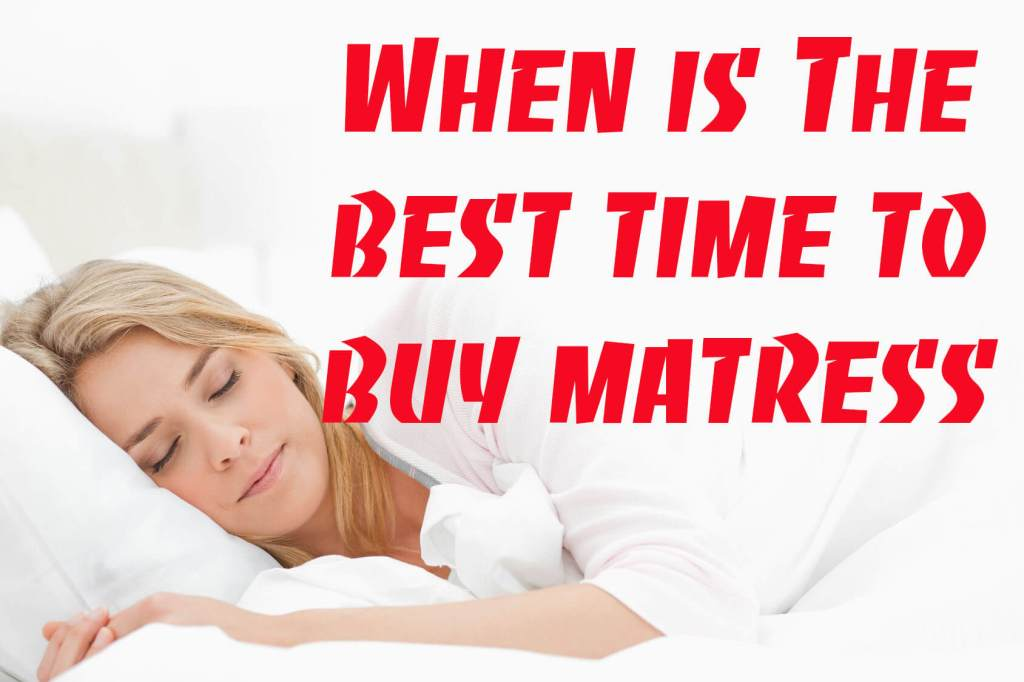 When is the best time to buy mattress