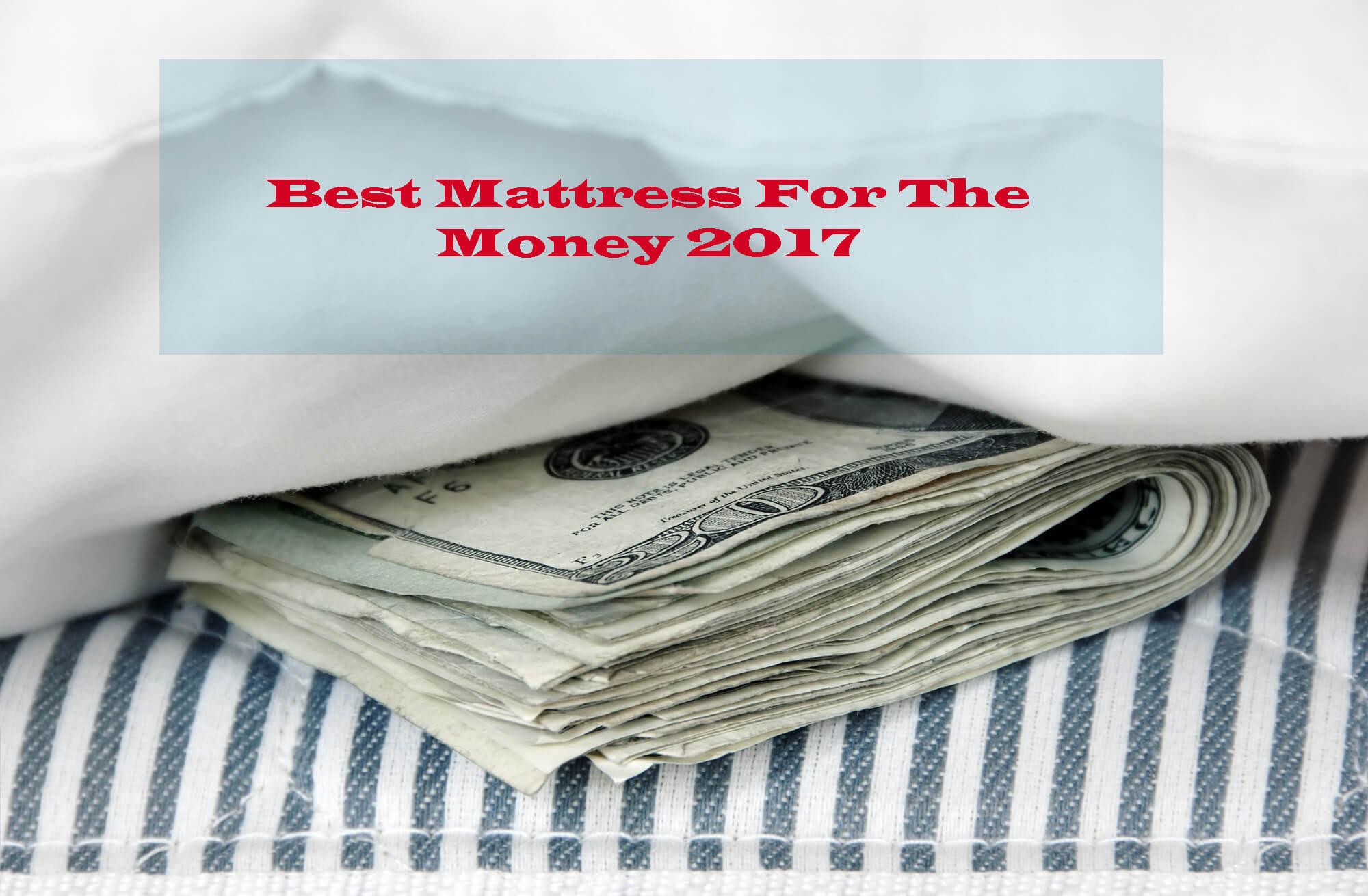 Best Mattress For The Money of Best Mattress in 2018 Community Counts