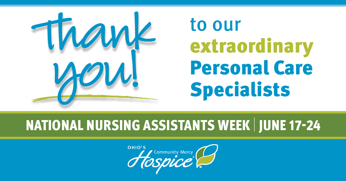 Thank You To Our Personal Care Specialists! - Ohio's Community Mercy Hospice
