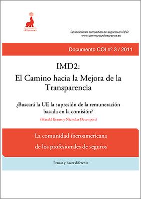 Informe 03 / 2011: IMD2: El Camino hacia la Mejora de la Transparencia