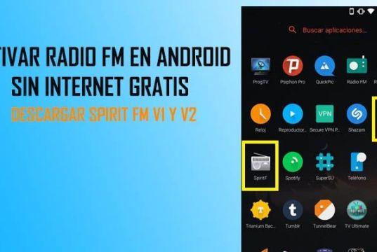 como activar radio fm android sin internet gratis apk spirit fm