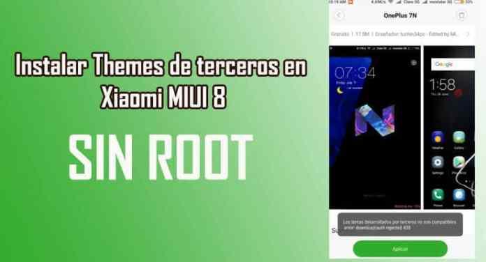 instalar sin root temas de terceros en miui 8 xiaomi