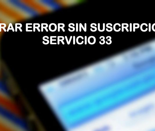 reparar error sin suscripcion al servicio 33 androd tablet claro telcel movistar