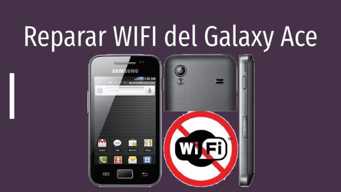 reparar wifi del galaxy ace android
