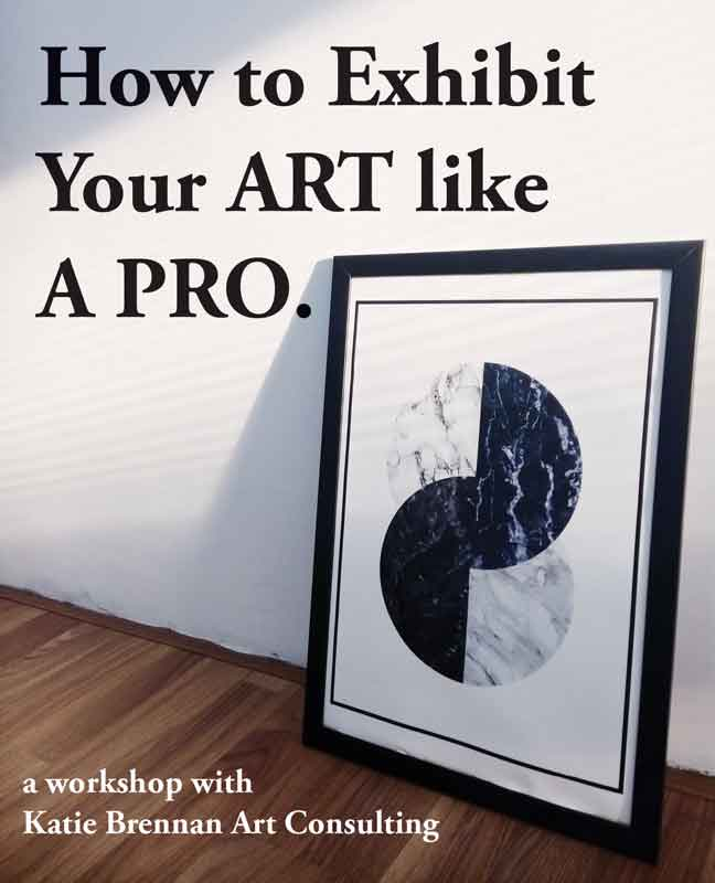 How to Exhibit Your Art Like A Pro